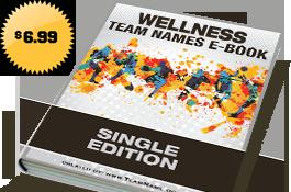 Wellness Team Names